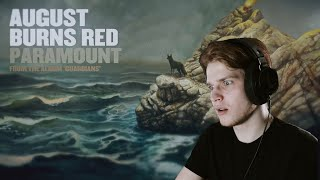 getting dominated by August Burns Red  - Paramount   Reaction & Review