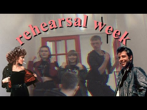 GREASE THE MUSICAL! | Rehearsal Week One.