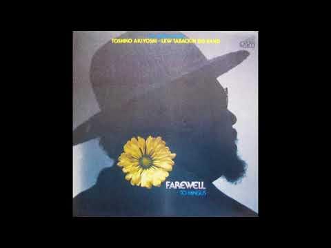 Toshiko Akiyoshi & Lew Tabackin Big Band – Farewell to Mingus (1980)