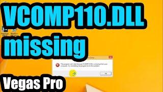 How to fix Sony Vegas VCOMP110.DLL, MSVCR110.DLL, MSVCP110.DLL error
