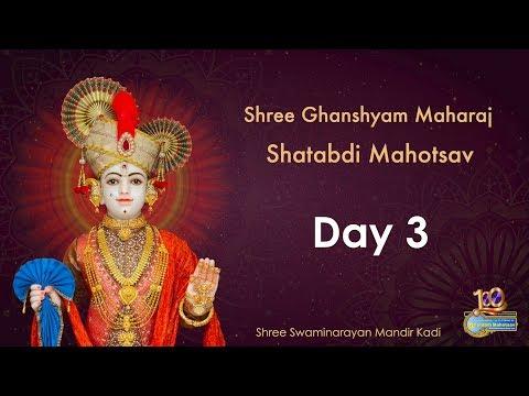 Day 3 - Patotsav - Shree Ghanshyam Maharaj Shatabdi Mahotsav, Kadi