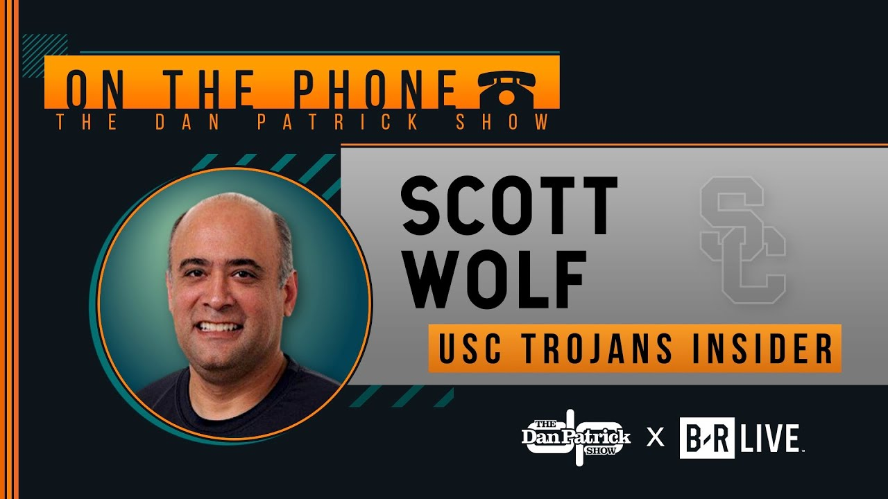 USC Insider Scott Wolf Talks Clay Helton & More with Dan Patrick | Full Interview | 12/5/19