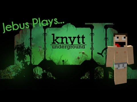 Knytt Underground #1 - Learning. |