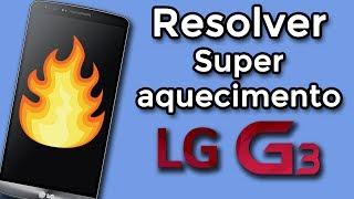 Como Resolver Superaquecimento no LG G3 | Thermal Pad MOD | Overheating FIX