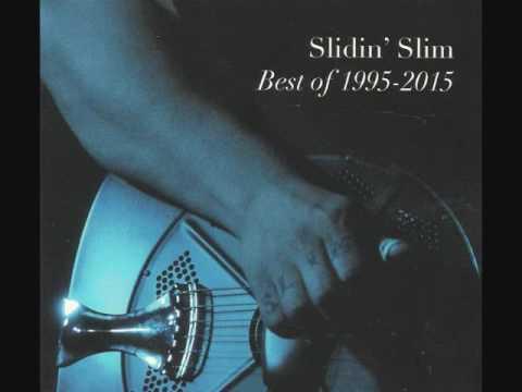 Slidin' Slim ~ You've Been A Waste Of Time