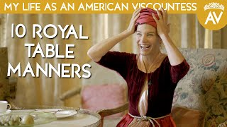Dining with the Queen -  10 Royal Table Manners