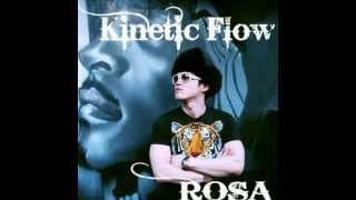 키네틱플로우(Kinetic Flow) -  ROSA