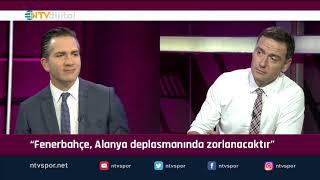 ''Fenerbahçe Alanya'da zorlanacaktır'' (Futbol Net 13 Eylül 2019)
