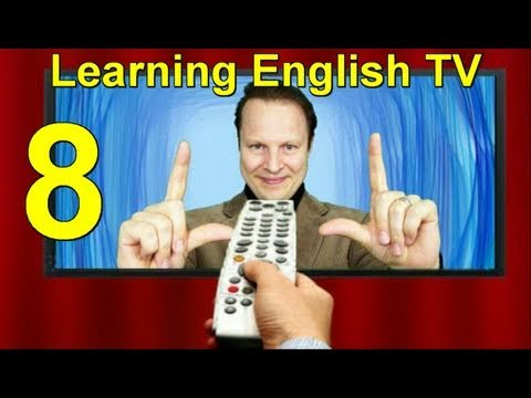Learn English with Steve Ford - Learning English TV Lesson 8 - Advanced Grammar-Vocabulary