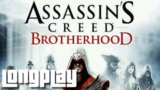 Assassin's Creed Brotherhood - Full Game Walkthrough (No Commentary Longplay)