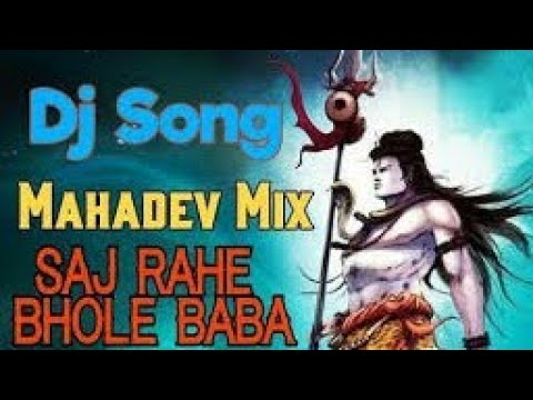 New Bhole Baba DJ Mix Song 2018 | Saj Rahe Bhole Baba (Electro Mix) DJ Bhakti | Beat Feel War