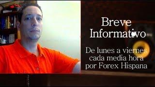 Breve Informativo - Noticias Forex del 11 de Julio del 2018
