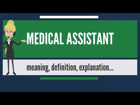 what-is-medical-assistant?-what-does-medical-assistant-mean?-medical-assistant-meaning-&-explanation