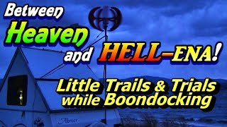 between-heaven-and-hell-ena-trails-trials-boondocking