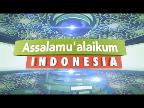 Assalamu'alaikum Indonesia - SALAM TV