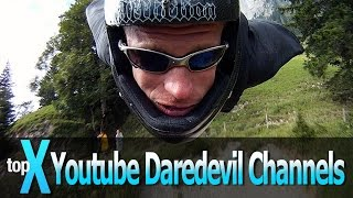 Top 10 Daredevil YouTube Channels - TopX Ep. 6