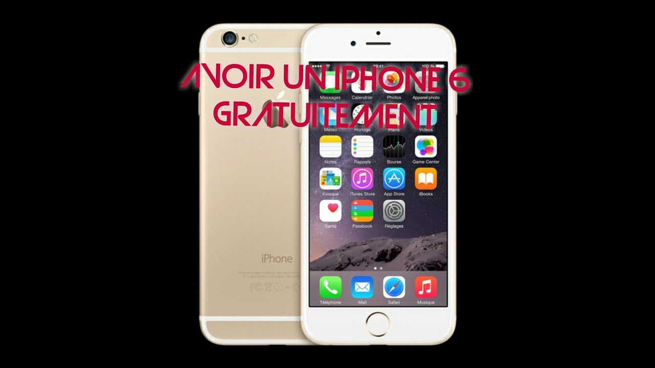 obtenir un iphone 6 gratuitement