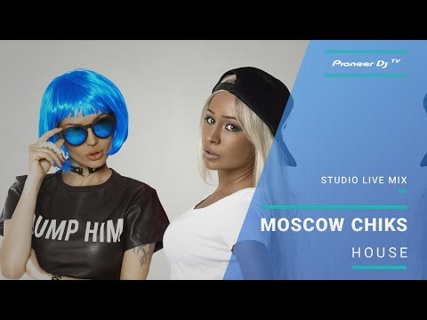 Moscow Chiks /house/ @ Pioneer DJ TV | Moscow