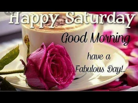 Saturday Good Morning Images Pics Download Good Morning