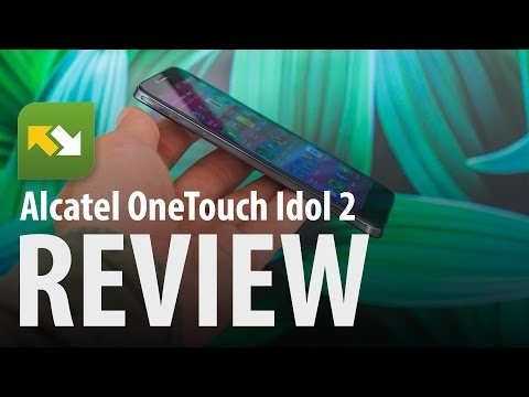 Alcatel OneTouch Idol 2 : Review