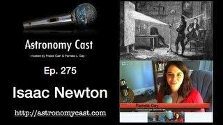 Astronomy Cast Ep. 275 Isaac Newton