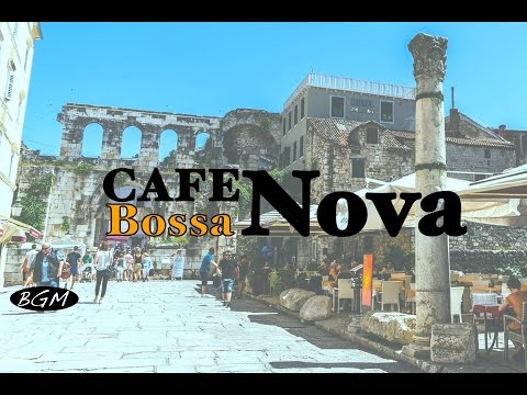 Relaxing Bossa Nova Instrumental Music For Study,Work - Chill Out Background  Cafe Music