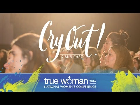 Cry Out! Simulcast: A Nationwide Prayer Event for Women