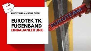 EUROTEK TK Fugenband Einbauanleitung