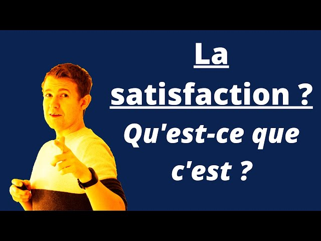 Satisfaction - Attirer plus de clients !