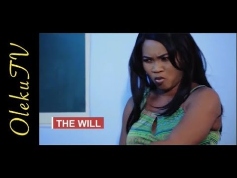 THE WILL [Part 2] | NOW Showing!!