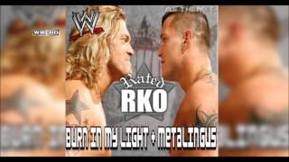 "WWE: ""Metalingus + Burn In My Light"" (Rated RKO) Theme Song + AE (Arena Effect)"