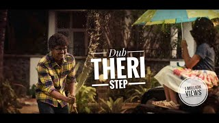 Dub Theri Step | Theri Video Song | Vijay | Samantha | Atlee  | Arun Raja Kamaraj | G.V. Prakash