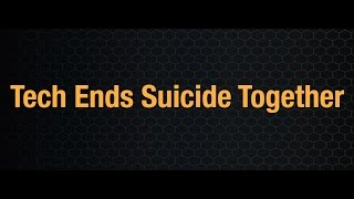 Tech Ends Suicide Together- Learn About It