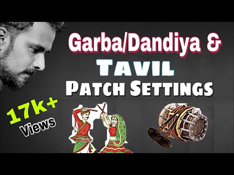 SPD 20 -  Garba And Tavil Patch Settings | डांडिया पैच सेट्टिंग