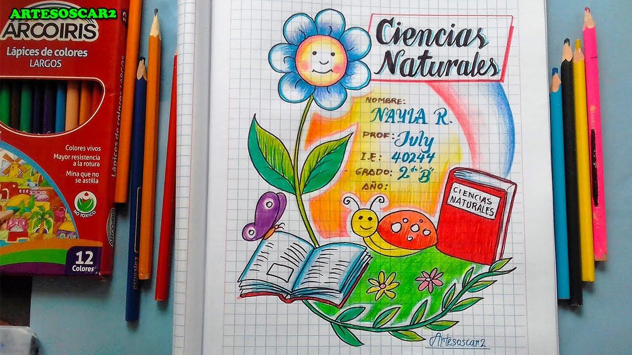 Caratula De Ciencias Naturales Portadas Para Cuadernos Youtube