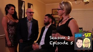 Dating On Set S2 Episode 5: Party's Over (feat. Tory Lane)