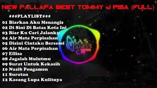 New Palapa Best Tommy J Pisa (Full)