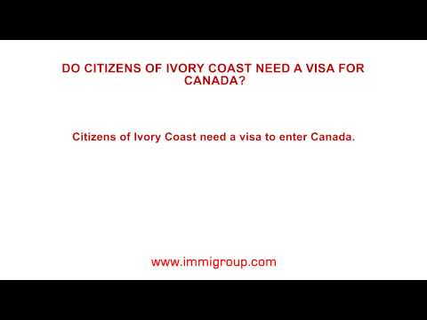 Do citizens of Ivory Coast need a visa for Canada?