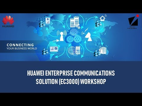 Huawei Enterprise Communication Solution (EC3000) Workshop 2018 Event Highlight
