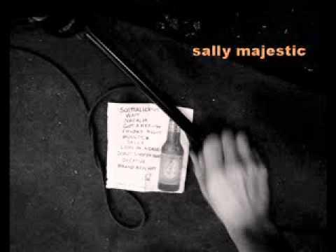 Sally Majestic - Brand New Hat