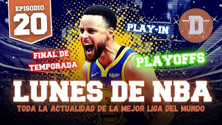 LUNES DE NBA | ESPECIAL FINAL DE TEMPORADA
