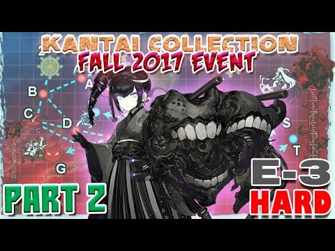 【KanColle】 Fall 2017 Event E-3 PART#2: Transport Phase [HARD]