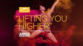 Скачать Armin Van Buuren Lifting You Higher ASOT 900 Anthem Extended Mix