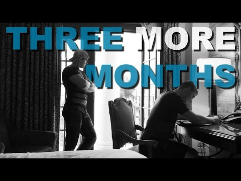 THREE MORE MONTHS - VLOG 3.6 from YouTube · Duration:  8 minutes 13 seconds