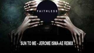 Sun To Me - Jerome Isma-Ae Remix