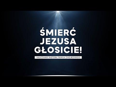 Śmierć Jezusa głosicie!