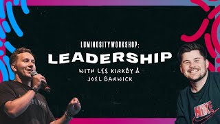 Workshop Day 4 -  So you want to lead? | Luminosity Streaming Live 2020