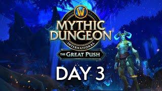 The Great Push | Dąy 3