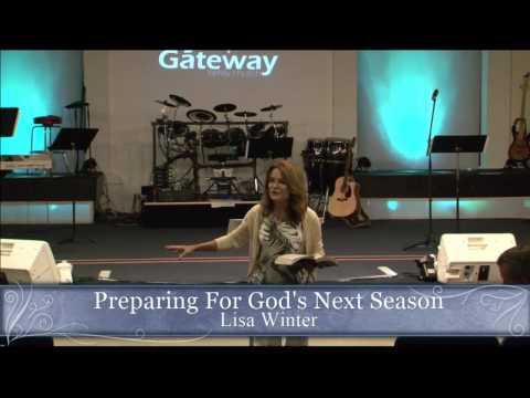 Preparing For God's Next Season Week 1 - Lisa Winter
