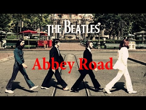 The Beatles  Abbey Road Full Album  The Beatles Greatest Hits